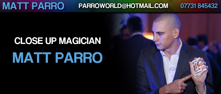Matt Parro Close Up Magician